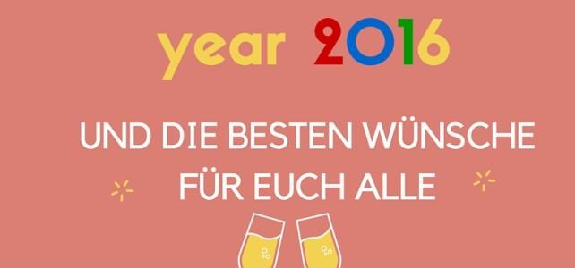 Happy New Year 2016 und Rückblick